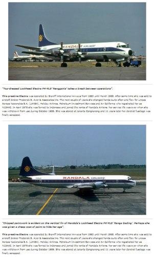 Mandala Airlines identik dengan Lockheed L188 Electra, digunakan periode 1970-an sampai tahun 1995.